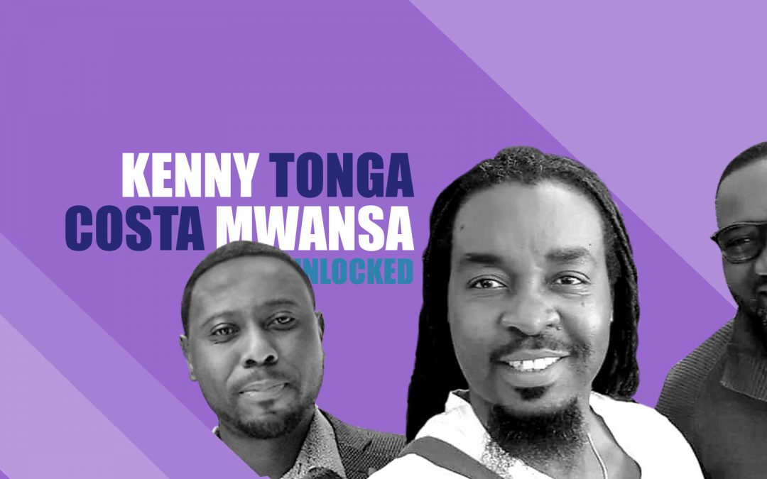 Kenny Tonga and Costa Mwansa Unlocked – Ep15